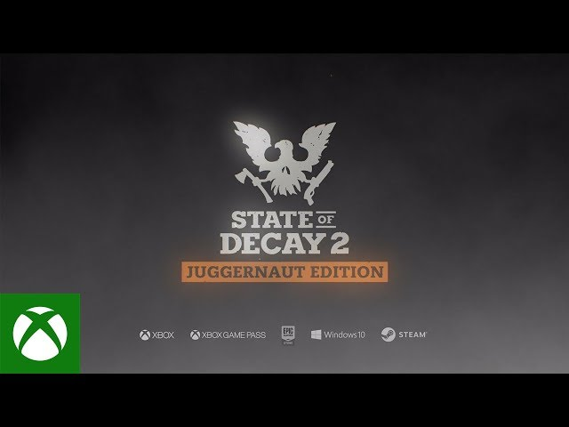 State of Decay 2: Juggernaut Edition Launch Trailer