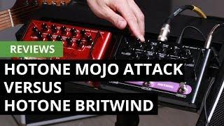 Comparativa: Hotone Mojo Attack vs. Britwind