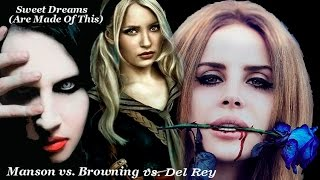 Marilyn Manson vs Lana Del Rey - Sweet Dreams (Are Made Of This)-( Emily Browning) - Legendado