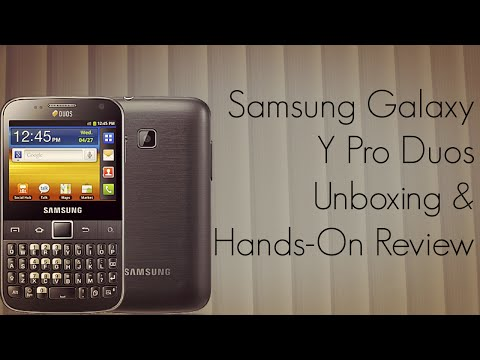 Samsung Galaxy Y Pro Duos Unboxing & Hands-On Review