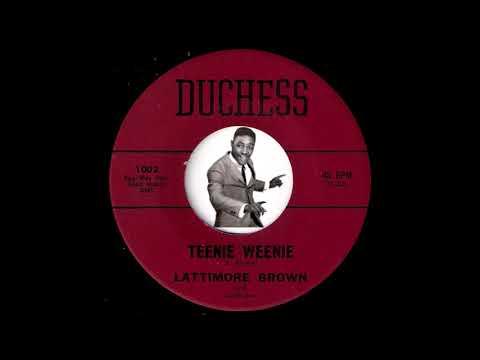 Lattimore Brown - Teenie Weenie [Duchess] 1961 Soul R&B Rocker 45