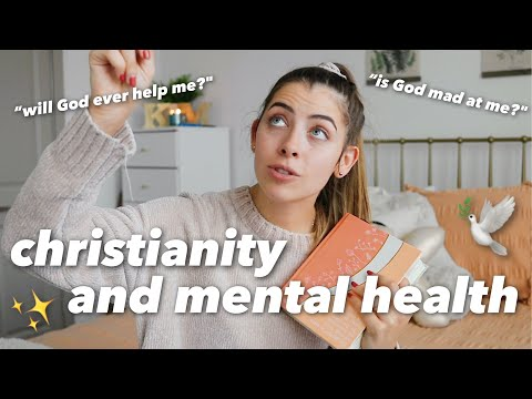 to the Christian battling depression, anxiety, and mental health
