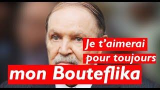 Sous-Le-King - Je t'aimerai pour toujours mon Bouteflika