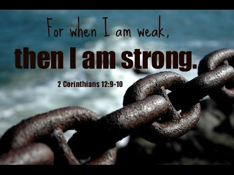 Image result for when i am weak he is strong kjv