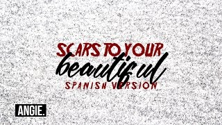 Alessia Cara - Scars To Your Beautiful (spanish version)