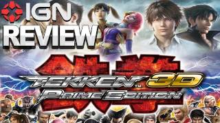IGN Reviews - Tekken 3D: Prime Edition - Game Review