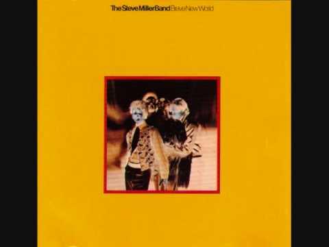 Steve Miller Band - Brave New World