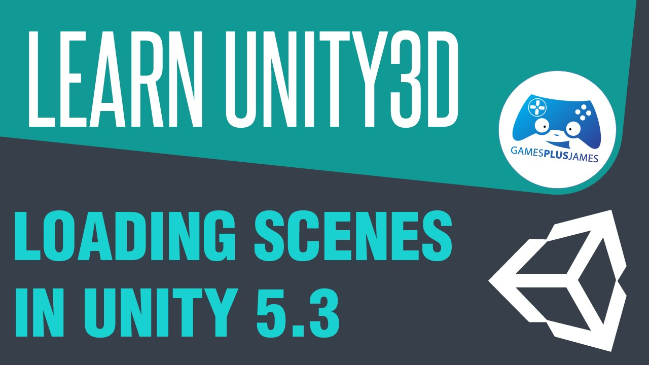Unity 5 3 - Loading Scenes with Scene Manager