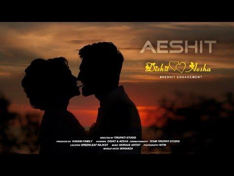 Dishit & Aesha Cinematic Engagement Highlight