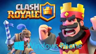 Clash Royale For Windows Phone [Download]