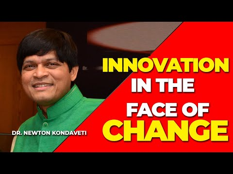 Innovation in the Face of Change by Dr. Newton Kondaveti   Spiritual Doctor   PMC English