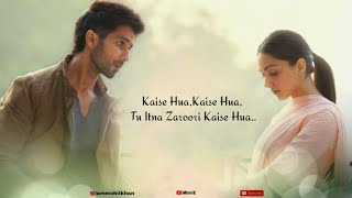 kaise-hua-full-song-with-kabir-singh-vishal-mishra-shahid-kapoor-kiara-advani