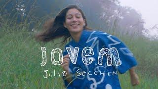 Baixar Julio Secchin - Jovem (Clipe Oficial)