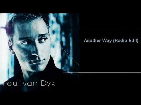 Another Way Paul Van Dyk. Paul van Dyk - Another Way (Radio Edit) - скачать и слушать в формате mp3 на максимальной скорости