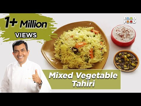 30 Minute Mein Daawat | Mixed Vegetable Tahiri | Chef Sanjeev Kapoor