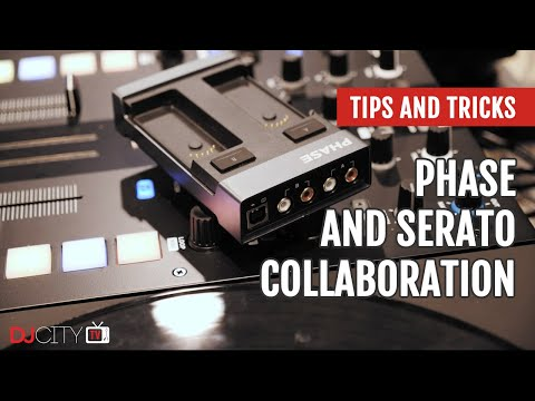 First Look: Phase And Serato Collaboration | Tips And Tricks