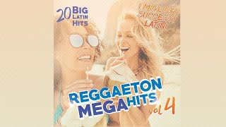 Various Artists - Reggaeton Mega Hits Vol. 4 - 20 Latin Hits