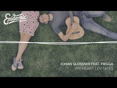 My Heart Levitates - Johan Glossner feat Frigga ( Lyrics Video )