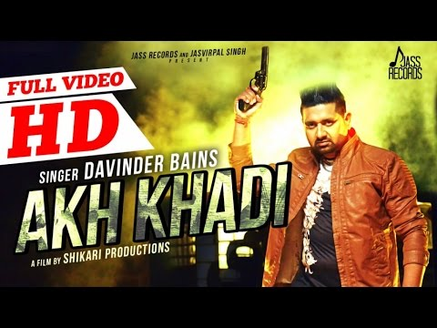 Akh Khadi song lyrics
