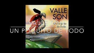 Valle Son Un Poquito De Todo 2010 Full Album