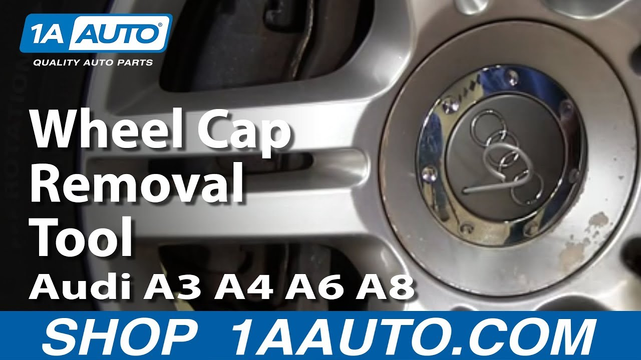 Special Audi Center Wheel Cap Removal Tool Audi A A A A YouTube - Audi wheel center caps