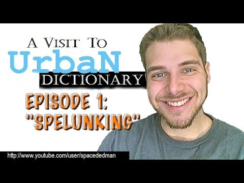 Spelunking urban dictionary