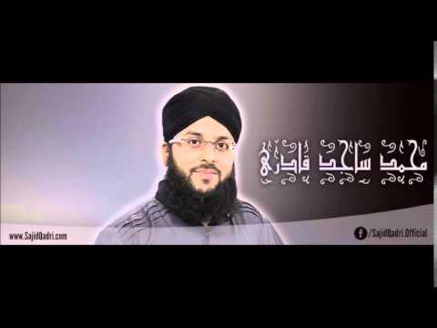 Alhaaj Muhammad Sajid Qadri - 1 Hour Mix Album