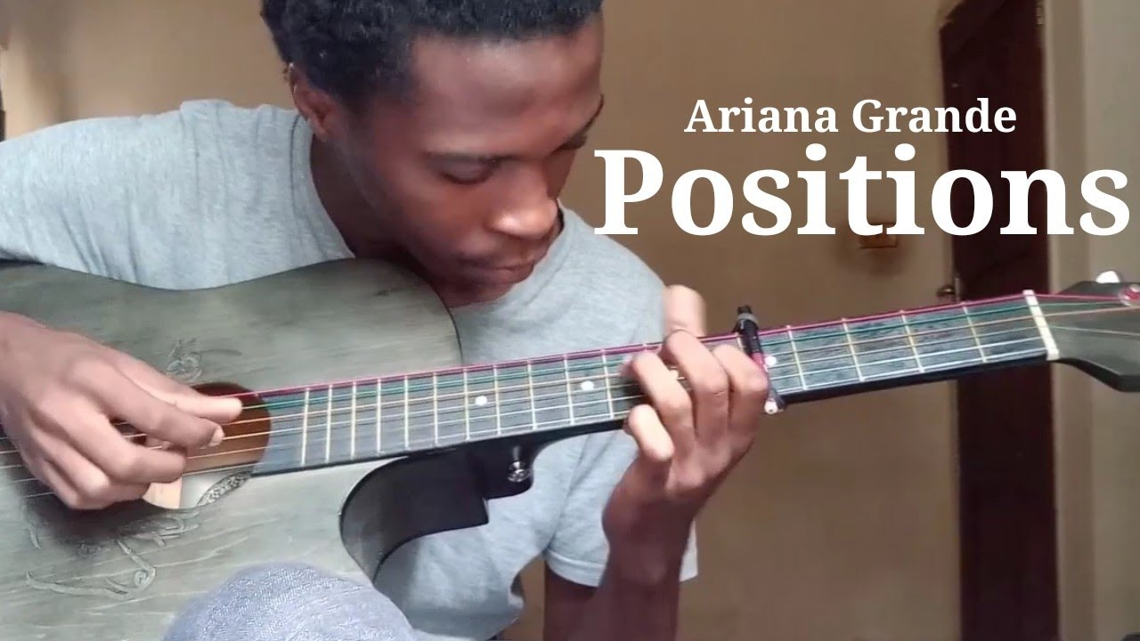 Positions Ariana Grande Acoustic Fingerstyle Guitar Cover