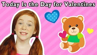 Today is the Day for Valentines | Mother Goose Club Nursery Playhouse Songs & Rhymes