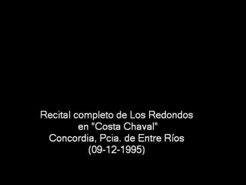 """Los Redondos en """"Costa Chaval"""" de Concordia, Entre Rios (09/12/1995) -- Recital completo"""