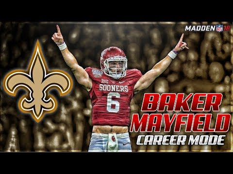Mayfield + Alvin Kamara Is INSANE | BAKER MAYFIELD MADDEN 18 CAREER MODE