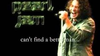 Betterman (Lyrics) - Pearl Jam