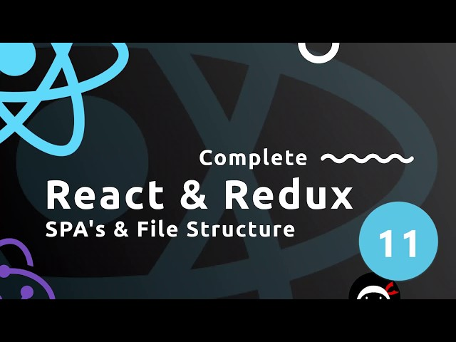 Complete React Tutorial (& Redux) #11 - Single Page Apps