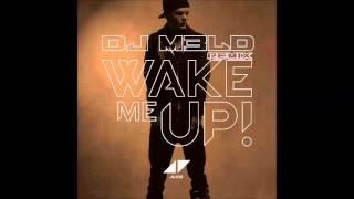 Gambar cover Avici - Wake Me Up! (DJM3ld Remix)