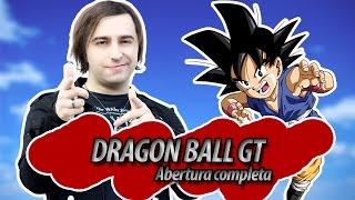 Dragon Ball GT abertura COMPLETA em português