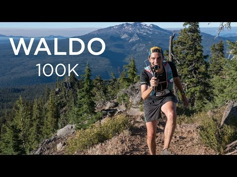 THIS IS WHY WE SIGN UP | 2018 Waldo 100k Ultramarathon