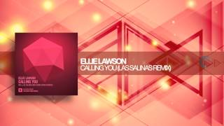 Ellie Lawson - Calling You (Las Salinas Remix)