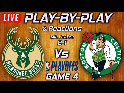 Bucks Vs Celtics Game 4 | Live Play-By-Play & Reactions