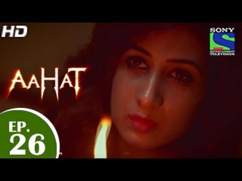 Aahat - आहट - Episode 26 - 16th April 2015