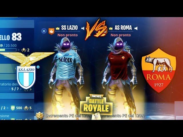 DERBY DI ROMA su Fortnite! LAZIO-ROMA! Fortnite Battle Royale ITA!