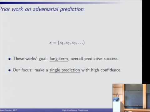 High-Confidence Predictions under Adversarial Uncertainty - Andrew Drucker