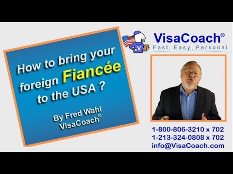 How to bring your foreign Fiance to USA in 2018