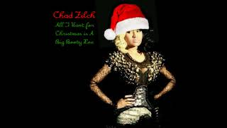 Chad Zilch - All I want for Christmas is A Big Booty Hoe (This is Ho-Ho-Horrible)
