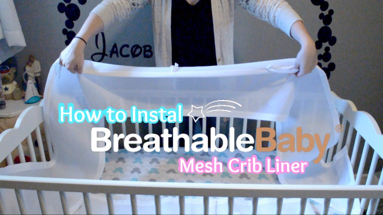 Breathable Baby Mesh Crib Liner How To Instal Youtube