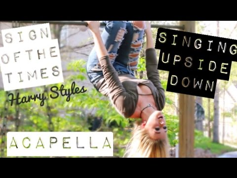 Harry Styles - Sign of the Times (ACAPELLA UPSIDE DOWN - cover by Lindee Link)