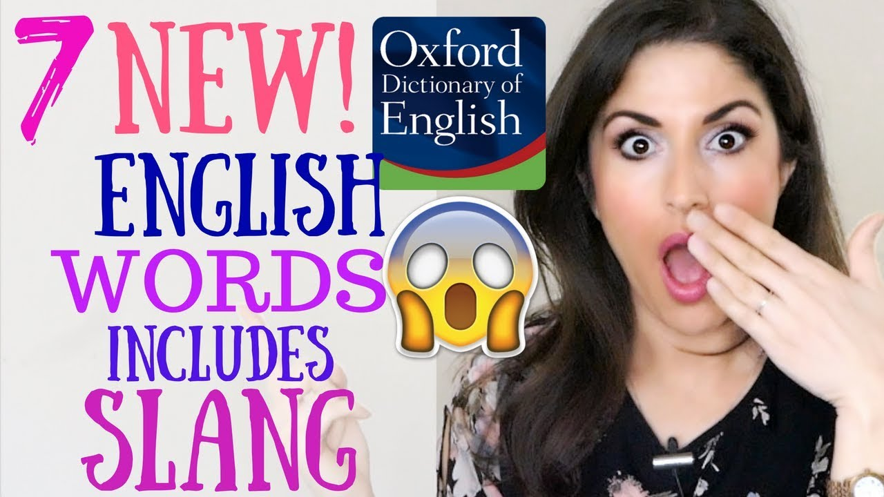 New English Slang Words Added To The Oxford English Dictionary