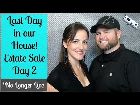 Last Day in Our House * Full-time RV Living *