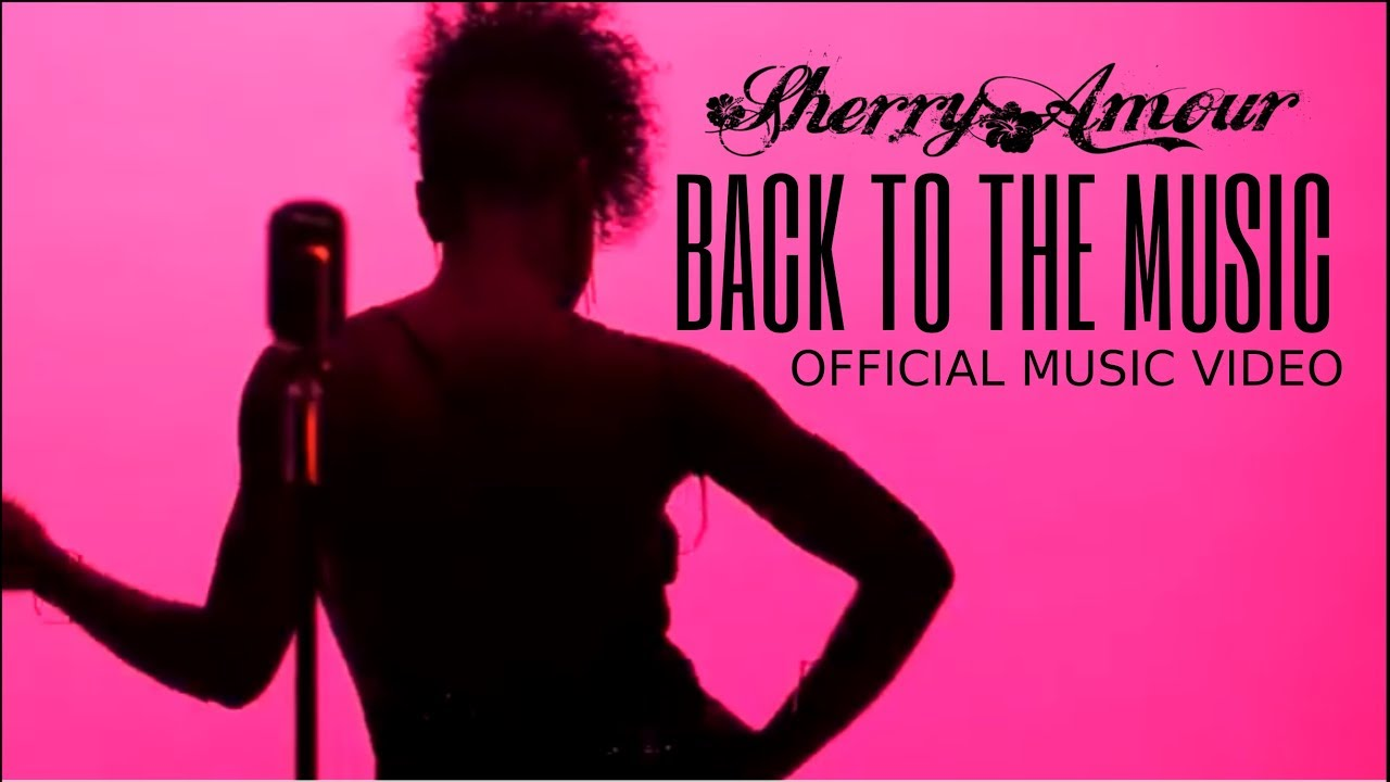 Back To Music Official Music Video by Sherry Amour