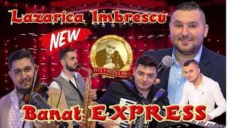 Lazarica Imbrescu &amp Banat EXPRESS - Ascultari - Live 2017