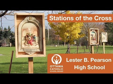 Stations of the Cross | Lester B. Pearson High School